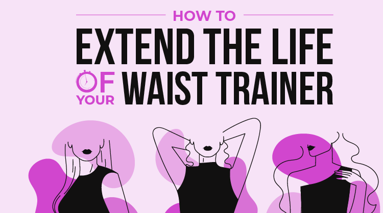 Extend The Lifespan Of Your Waist Trainer